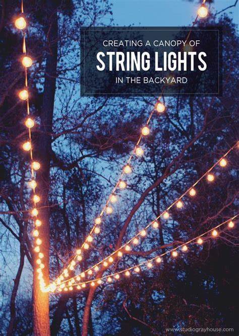hanging lights in backyard best 25 string lights outdoor ideas on pinterest