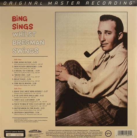 bing sings whilst bregman swings crosby bing bregman buddy bing sings whilst bregman