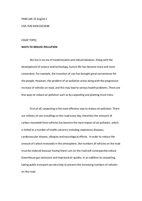 All Pollutions One Essay by Elg 30505 Essay 1 Ways To Reduce Pollution