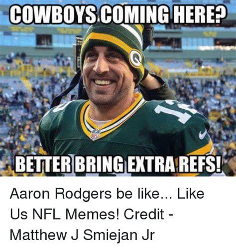 Aaron Rodgers Memes - 25 best memes about nfl nfl memes