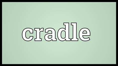 bed cradle definition cradle meaning youtube