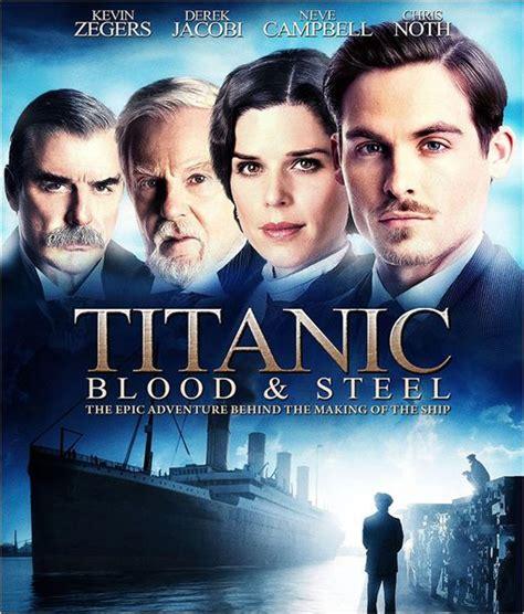 film titanic telecharger testbd t 233 l 233 charger s 233 rie titanic de sang et d acier