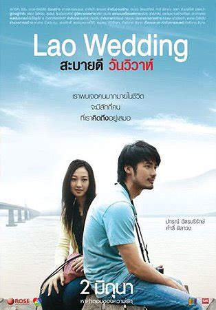film thailand the writers online asian drama thai movies lao wedding sabaidee wan
