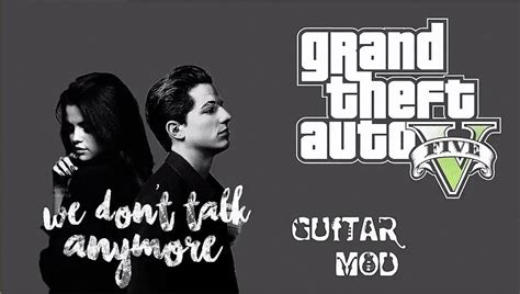 charlie puth ultimate guitar gtainside gta mods addons cars maps skins and more