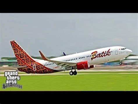 batik air youtube pesawat batik air take off dan landing di gta youtube