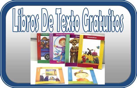 libros de texto gratuitos 2016 2017 diario educacin libros de textos gratuitos educaci 243 n primaria