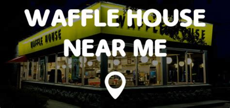 waffle houses near me u s bank near me points near me