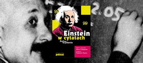 The Ultimate Quotable Einstein einstein w cytatach pe蛯ne wydanie m艱dre ksi艱蠑ki