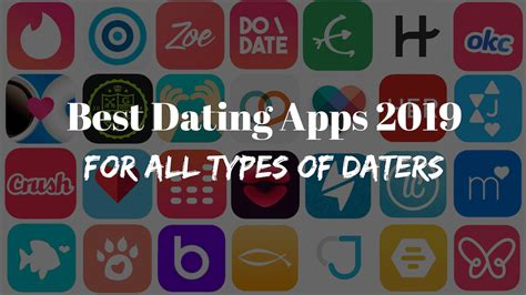 best dating apps best dating apps going into 2019 besides tinder for