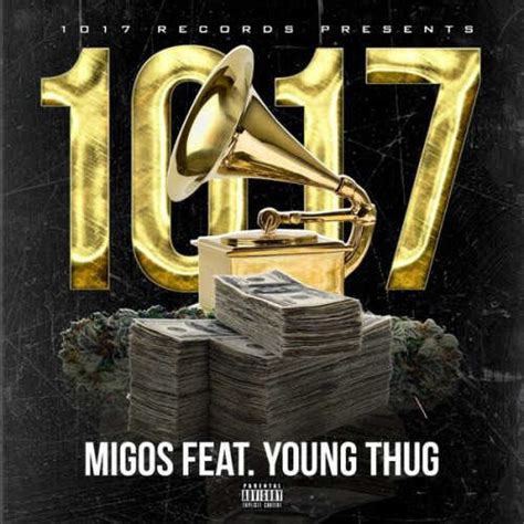 young thug ft migos migos 1017 feat young thug download mp3
