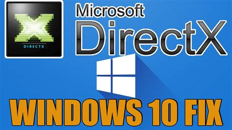 windows 10 directx tutorial windows 10 how to install directx fix directx errors
