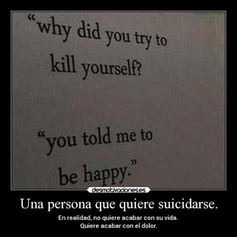 imagenes suicidas hombres una persona que quiere suicidarse desmotivaciones