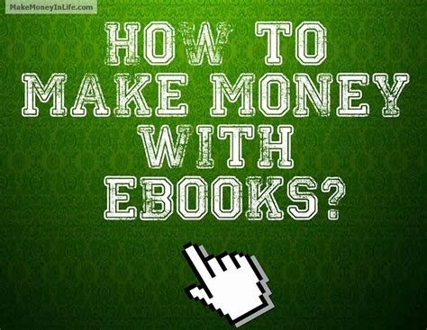How To Make Money With Money Online - how to make money with ebooks makemoneyinlife com