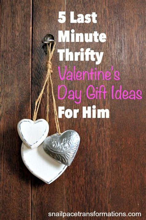 last minute valentines day gift ideas 5 last minute thrifty s day gift ideas for him
