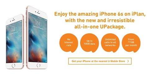 upackage u mobile iphone 6s from as low as rm188 month unlimited calls 7gb data