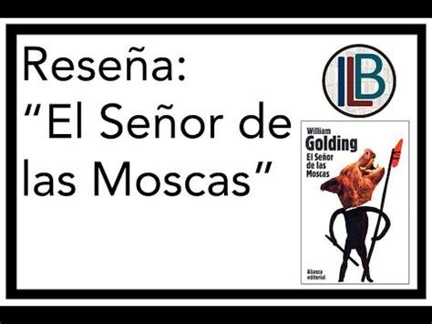 el senor de las 8420674176 rese 241 a el se 241 or de las moscas i lovebooks booktubemx youtube