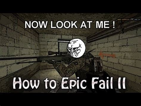 epic film fail poseidon cs go movie how to epic fail episode ii by lock youtube