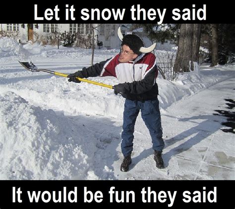 Shoveling Snow Meme - pics for gt no more snow days meme
