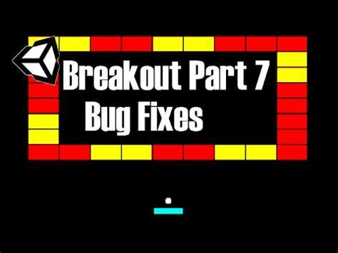 unity tutorial breakout unity tutorial 2 breakout 7 bug fixes youtube