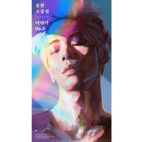 Shinee Jonghyun Story Op 2 jong hyun shinee story op 2