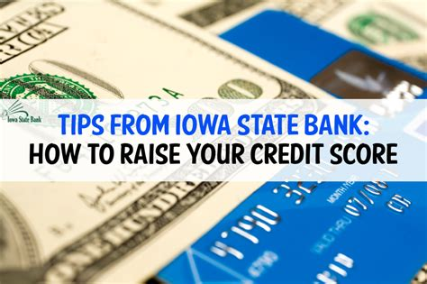 Tips From Bank by Tips From Iowa State Bank How To Raise Your Credit Score