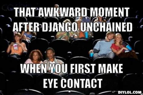 That Awkward Moment Meme - django meme generator that awkward moment after django