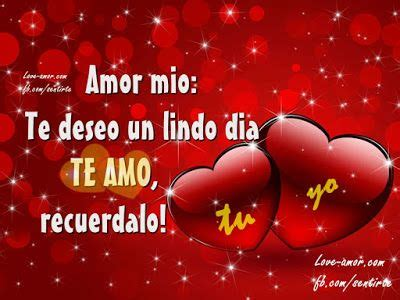 imagenes de feliz dia amor mio amor mio ღ εїз amor lindo dia citas 2 pinterest