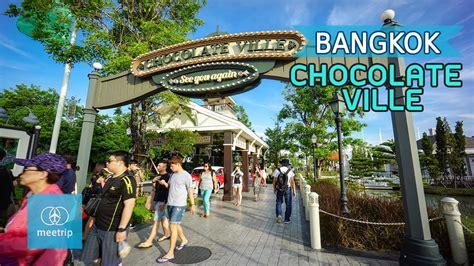 theme park in bangkok bangkok travel guide bangkok theme park chocolate