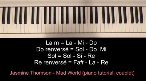 tutorial piano mad world jasmine thompson mad world piano tutoriel youtube