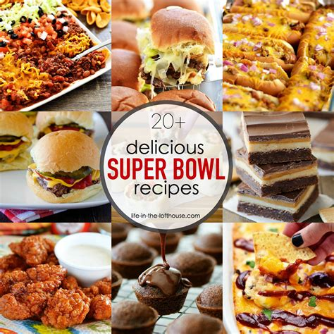 20 super bowl recipes life in the lofthouse