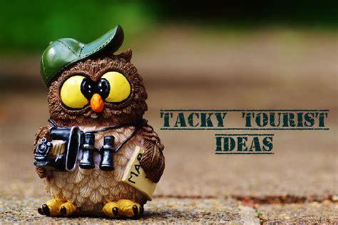 tacky ideas top 13 tacky tourist ideas tacky living
