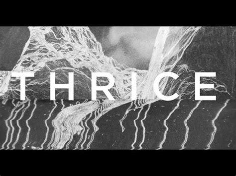 thrice blood on blood lyrics blood on the sand by thrice lyrics youtube