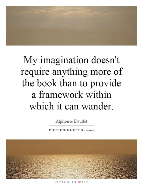 more than anything books my imagination doesn t require anything more of th by