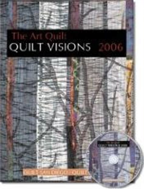Quilt Visions by The History Of Quilts Quilters And Quilting