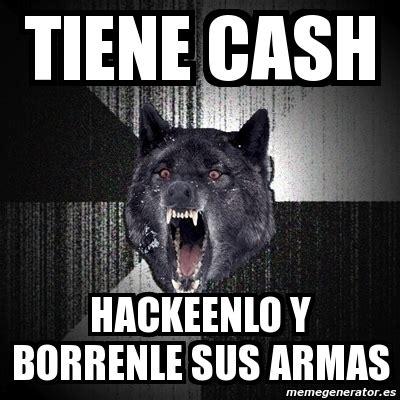 Meme Generator Insanity Wolf - meme insanity wolf tiene cash hackeenlo y borrenle sus