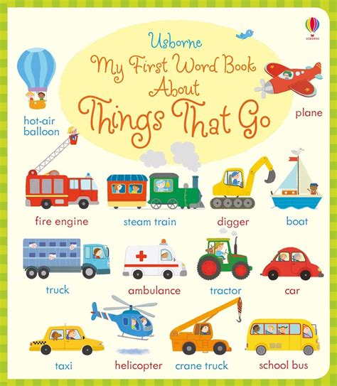 My Things That Go my word book about things that go at usborne books