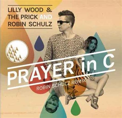 the prayer testo lilly wood the e robin schulz prayer in c testo