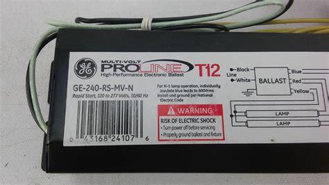 2 l t12 ballast ge 240 rs mv n electronic ballast t12 ls 120 277v