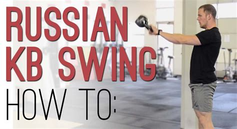kettlebell swing form kettlebell swing technique how to perform russian kb