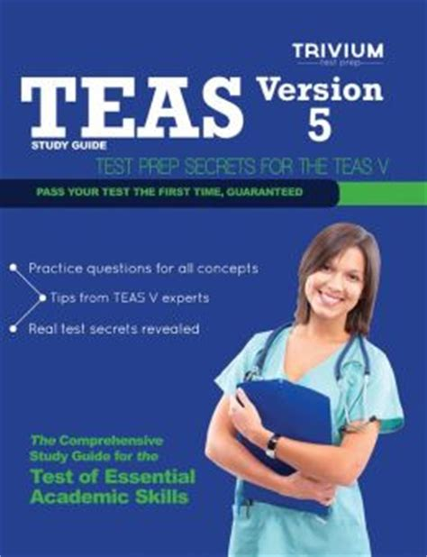 sle of teas test teas v study guide teas v test prep and practice tests by trivium test prep