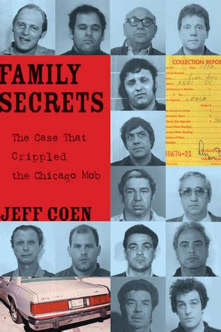 family secrets the that crippled the chicago mob books family secrets the that crippled the chicago mob by