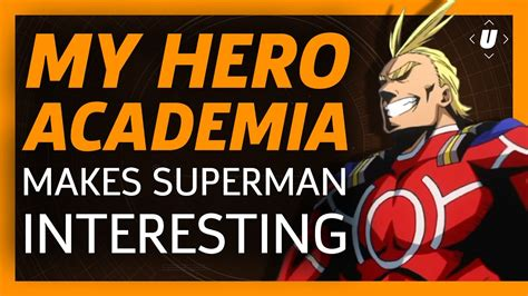 my hero academia 5 8491460969 how my hero academia makes superman interesting youtube