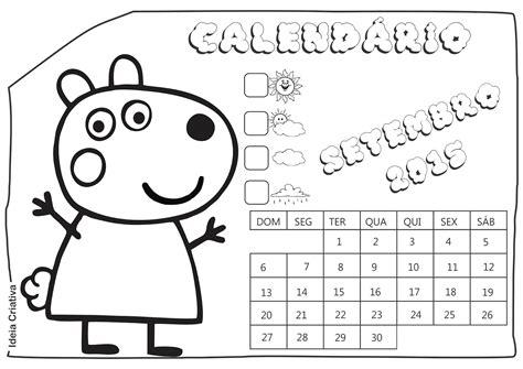 Calendario Setembro 2015 Calend 225 Rios Peppa Pig E Amigos 2015 Para Imprimir Gr 225 Tis