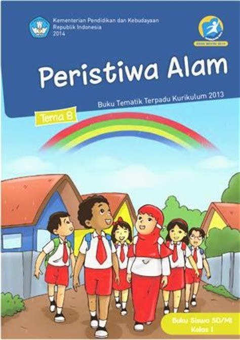 Buku Kerja Tematik Pengetahuan Alam Untuk Sekolah Dasar Kelas 2a 1 bse buku siswa kelas 1 sd kurikulum 2013 edisi revisi 2014