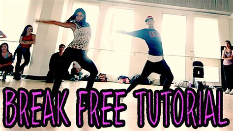 tutorial dance for you break free ariana grande dance tutorial