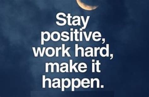 Positive Meme Quotes - stay positive work hard funny pictures quotes memes