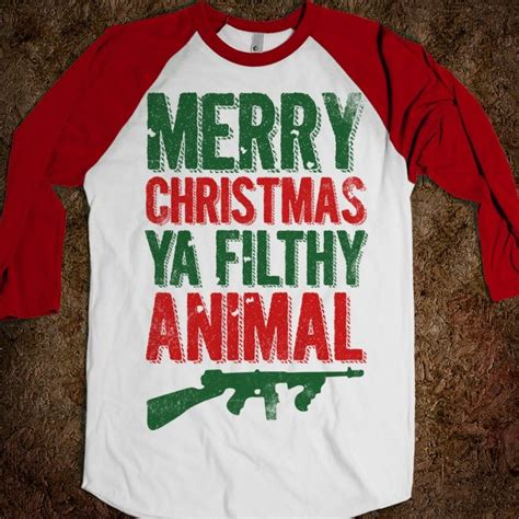 images of merry christmas you filthy animal merry christmas ya filthy animal baseball fun movie