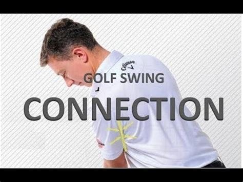 connection golf swing golf swing connection drill youtube