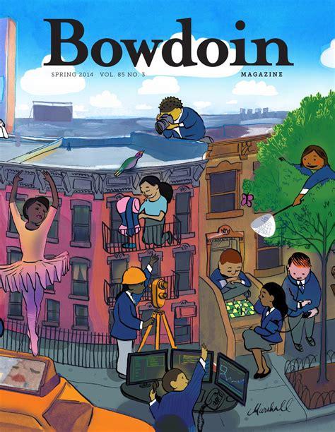 one vol 85 bowdoin magazine vol 85 no 3 2014 by bowdoin
