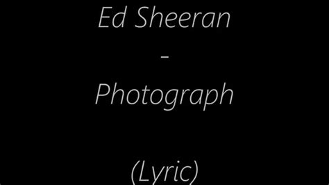 download mp3 ed sheeran songs ed sheeran photograph lyrics and mp3 download youtube
